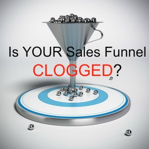 Is Your Sales Funnel Clogged? Click This Image to Go See the Gig!